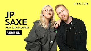 JP Saxe & Julia Michaels If The World Was Ending Official Lyrics & Meaning | Verified