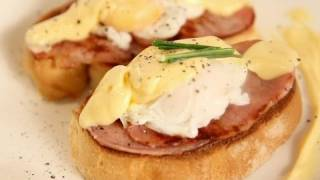EGGS BENEDICT: with Hollandaise Sauce