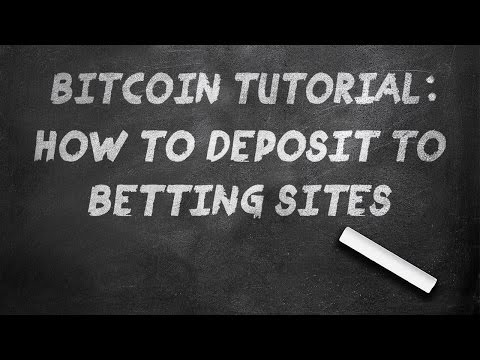 Bitcoin Tutorial: How to Deposit to Betting Sites