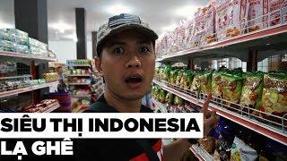 Siêu thị Indonesia có gì khác siêu thị Việt Nam | Du Lịch Qua Ống Kính
