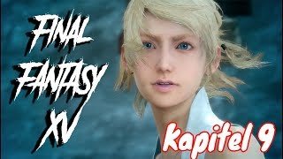 Final Fantasy XV Kapitel 9 ( Playstation 4 )