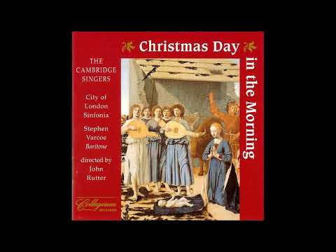 John Rutter Et Al. : Christmas Day In The Morning, Carols For Chorus And Orchestra (from Collegium)