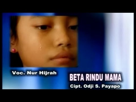 Ijah - Beta Rindu Mama (Official Music Video)
