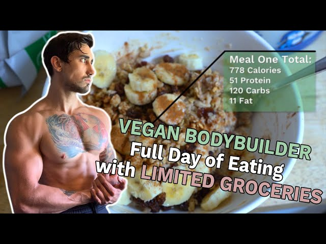 Vegan Bodybuilder Full Day of Eating with MINIMAL GROCERIES on a BULK! All Calories & Macros Listed!