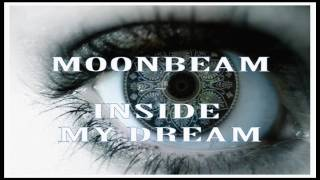 Moonbeam feat. Blackfeel Wite - Inside My Dream