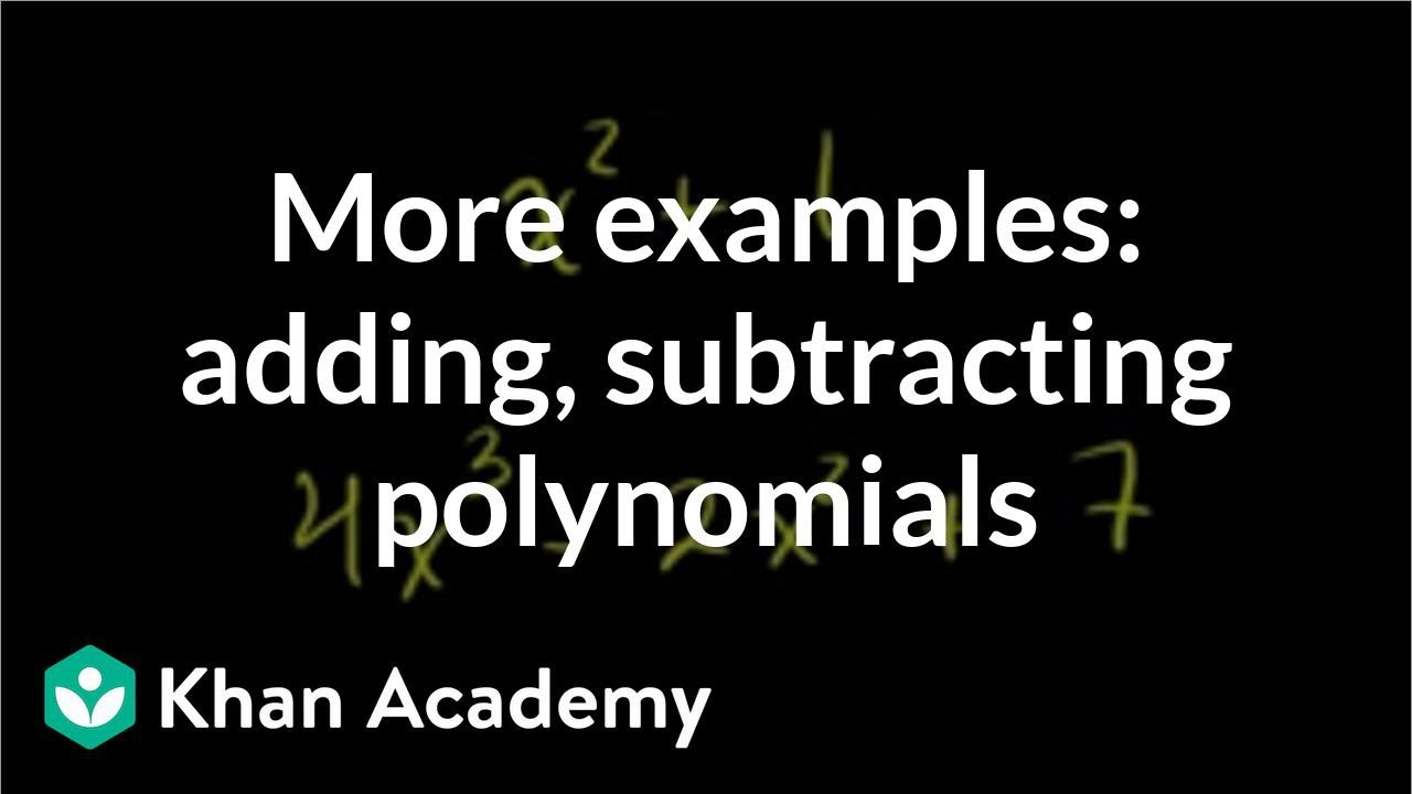 More Examples Of Addition And Subtraction Of Polynomials Algebra