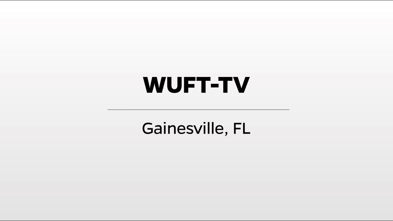 Download WUFT-TV - WUFT's Greater Good