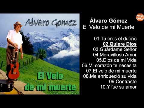 Álvaro Gómez – El Velo de mi muerte