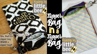 Zipper Bag in a Zipper Bag tutorial, ITH in the hoop machine embroidery by Designs by Little Bee