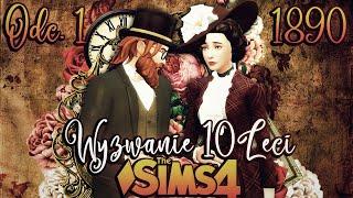 NOWA SERIA -⌛ WYZWANIE DZIESIĘCIOLECI ⌛ #1 - The Sims 4 Challenge
