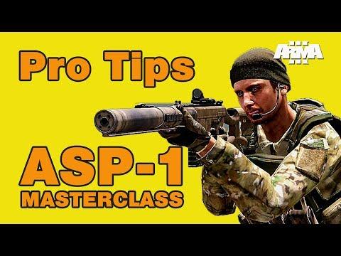 ARMA 3: Pro Tips – ASP-1 Masterclass
