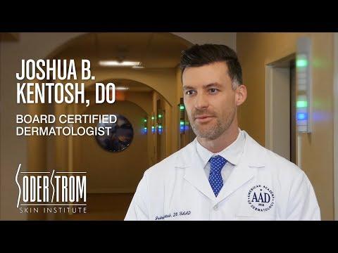 Joshua B. Kentosh, DO, FAAD - Board Certified Dermatologist at Soderstrom Skin Institute