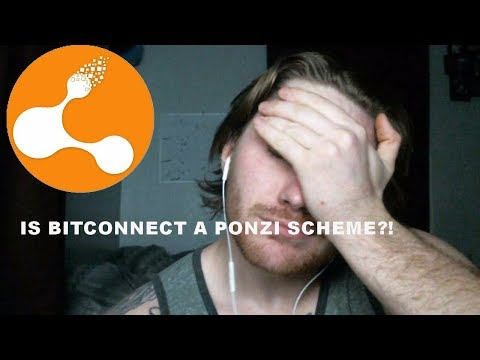 Is Bitconnect A Ponzi scheme?