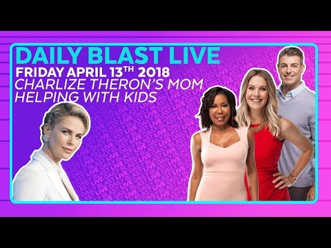CHARLIZE THERON'S MOM HELPING WITH KIDS: Daily Blast LIVE | Friday April 13, 2018