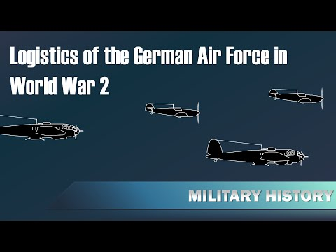 Logistics of the German Air Force in World War 2