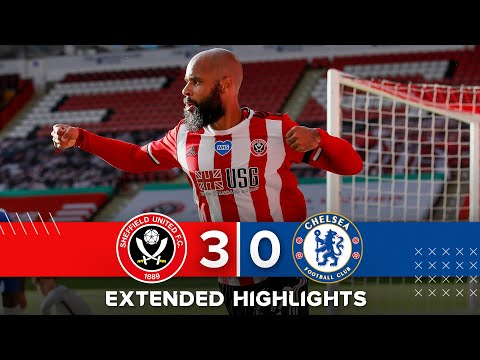 Sheffield United 3-0 Chelsea | Extended Premier League highlights | McGoldrick goals secure EPL win