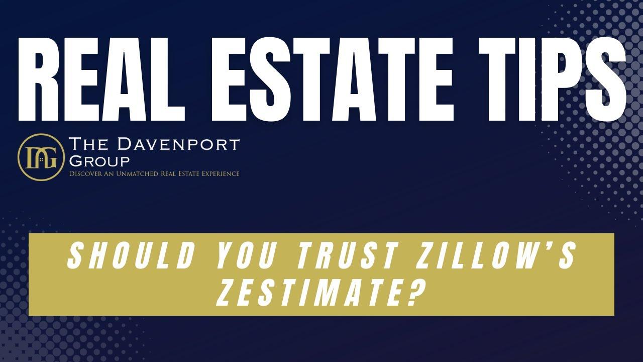Should You Trust Zillow's Zestimate?