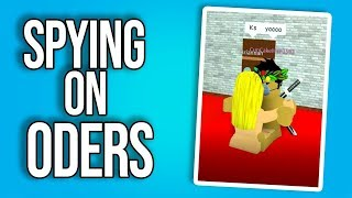 Spying on ODers 3 ROBLOX Trolling