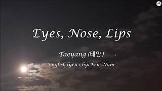 Eyes, Nose, Lips (눈, 코, 입) - English KARAOKE - Taeyang (태양)