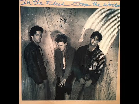 "Obscure 80's Bands ""In The Flesh - Stop The World"" (Complete Album)"