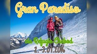 Gran Paradiso via Rifugio Chabod Juli 2016 I Seven European Summits