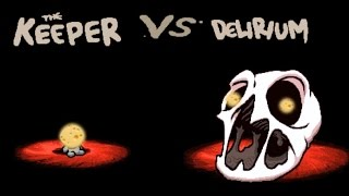 The Binding of Isaac Afterbirth Plus - Delirium defeated as the Keeper