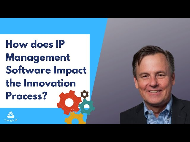 How does IP management software impact the innovation process? Thomas Franklin | Triangle IP