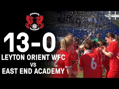 Leyton Orient Women vs East End Academy | Mayor's Cup Final 2017