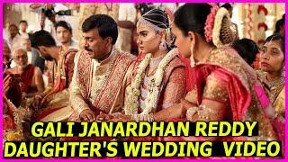 Gali Janardhan Reddy Daughter Marriage Video - Rare & Exclusive   Richest Marriage