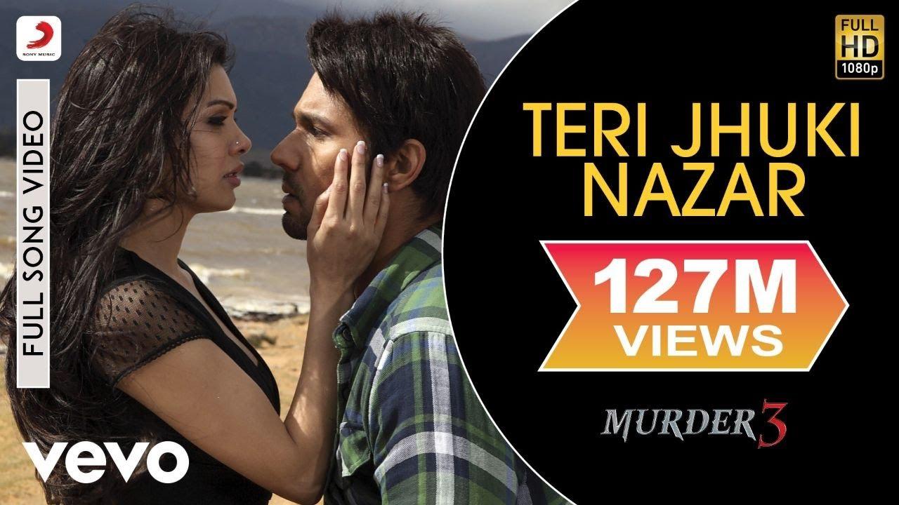Teri Jhuki Nazar Murder 3 Randeep Pritam Youtube