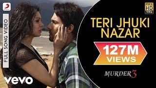 Download Video Teri Jhuki Nazar - Murder 3 | Randeep | Pritam MP3 3GP MP4