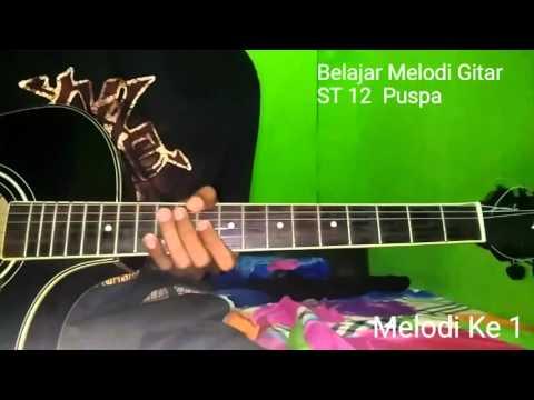 Belajar Melodi Gitar ST 12 Puspa