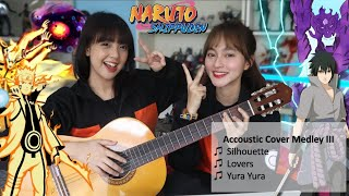 Naruto Shippuden OST - Acoustic Cover Medley EP 3 : Silhouette,  Lovers & Yura Yura