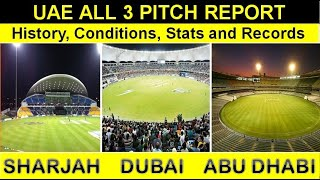 Dubai Pitch Report, Abu Dhabi, Sharjah Stadiums - Pitch Report of all 3 UAE Grounds