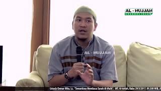 Senantiasa Membaca Surah Al-Mulk || Ust. Oemar Mita, Lc