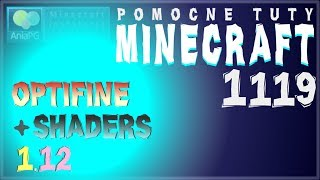 OptiFine 1.12 (wersja z Forge) + SHADERSPACK - Jak zainstalować mody do Minecraft 1.12