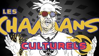 36) Les chamans culturels (et Macron en transe lourde)