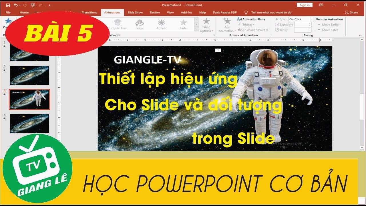 [HỌC POWERPOINT CƠ BẢN] Bài 5: Tạo hiệu ứng chuyển động trong powerpoint