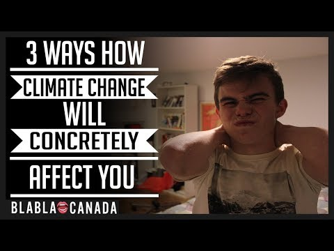 3 WAYS HOW CLIMATE CHANGE WILL CONCRETELY AFFECT YOU!