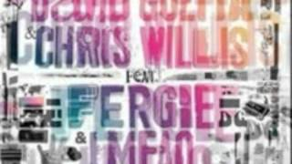 David Guetta Chris Willis Feat. Fergie LMFAO - Gettin