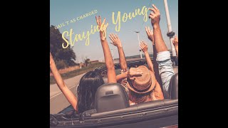 Staying Young (Official Lyric Video)