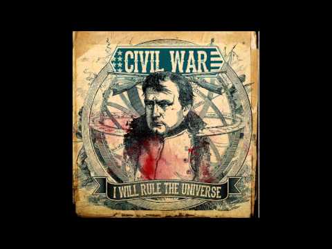 CIVIL WAR - I WILL RULE THE UNIVERSE