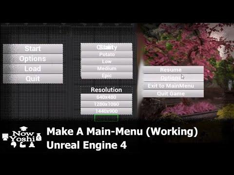 Tutorial - Main Menu/Pause Menu - Unreal Engine 4 : unrealengine