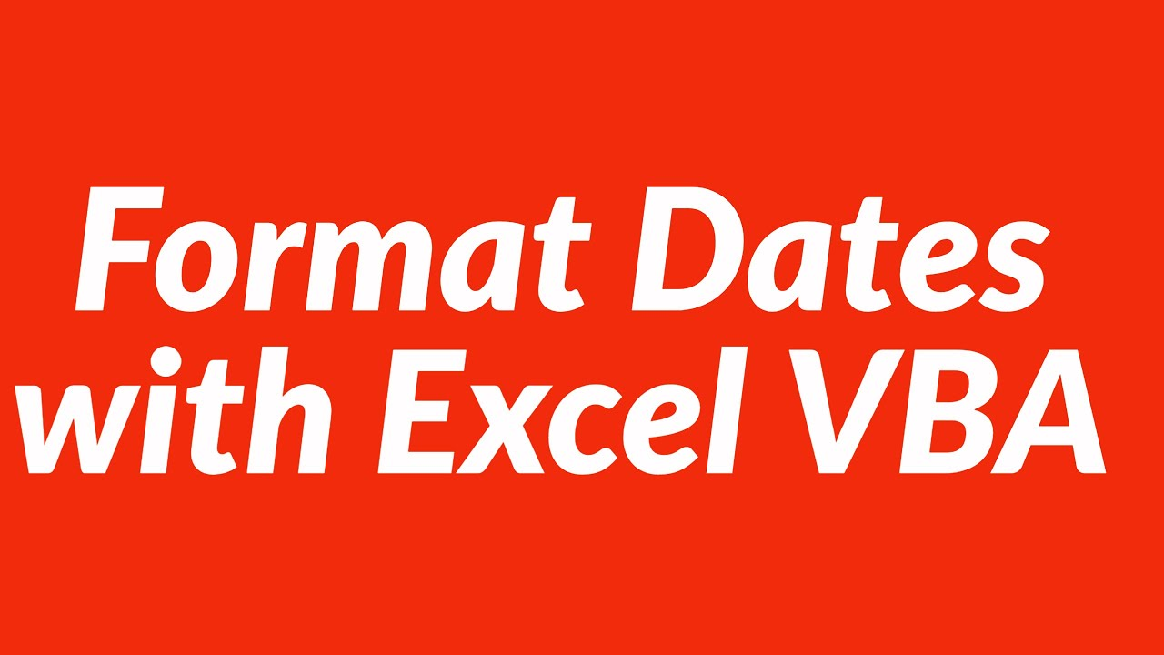 Format Dates With Vba
