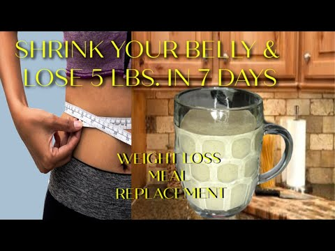 shrink-you-belly-&-lose-5-lbs-n-7-days-|-weight-loss-smoothie-&-meal-replacement