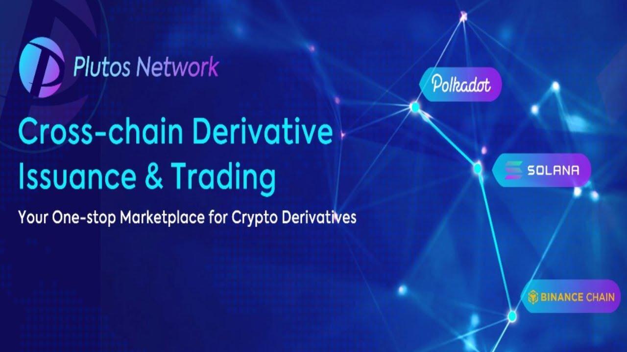 Plutos Network A Chain Derivatives Trading Platform Built on Polkadot, BSC AND Solana