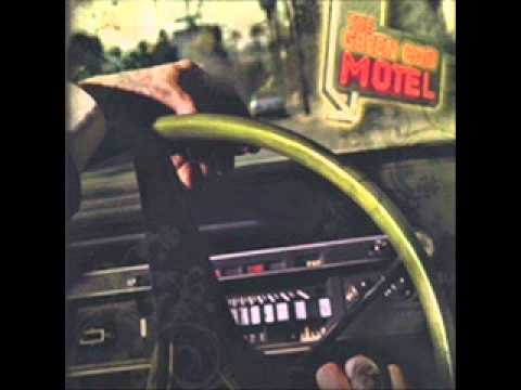 Green Car Motel - Oh Lord