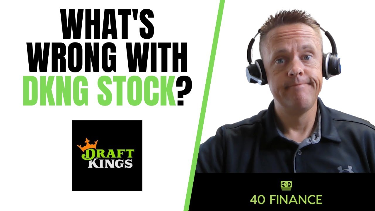 What's Wrong with DraftKings Stock?   DKNG Stock Analysis