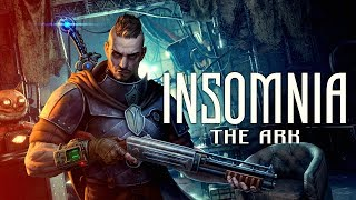 INSOMNIA: The Ark [Gameplay, PC]