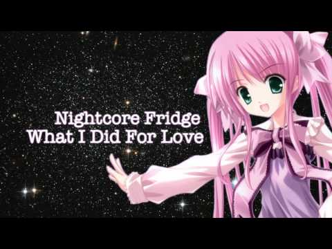 Nightcore ~ What I Did For Love